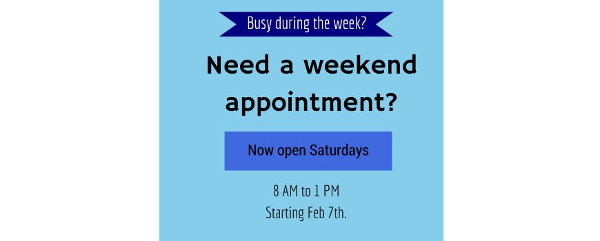 Our Saturday Opening Times (from Feb. 7th)
