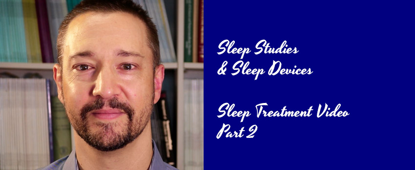 Dr Davies - Sleep Treatment Video Part 2